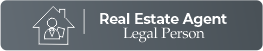REAL ESTATE AGENT / LEGAL PERSON
