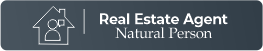 REAL ESTATE AGENT / NATURAL PERSON